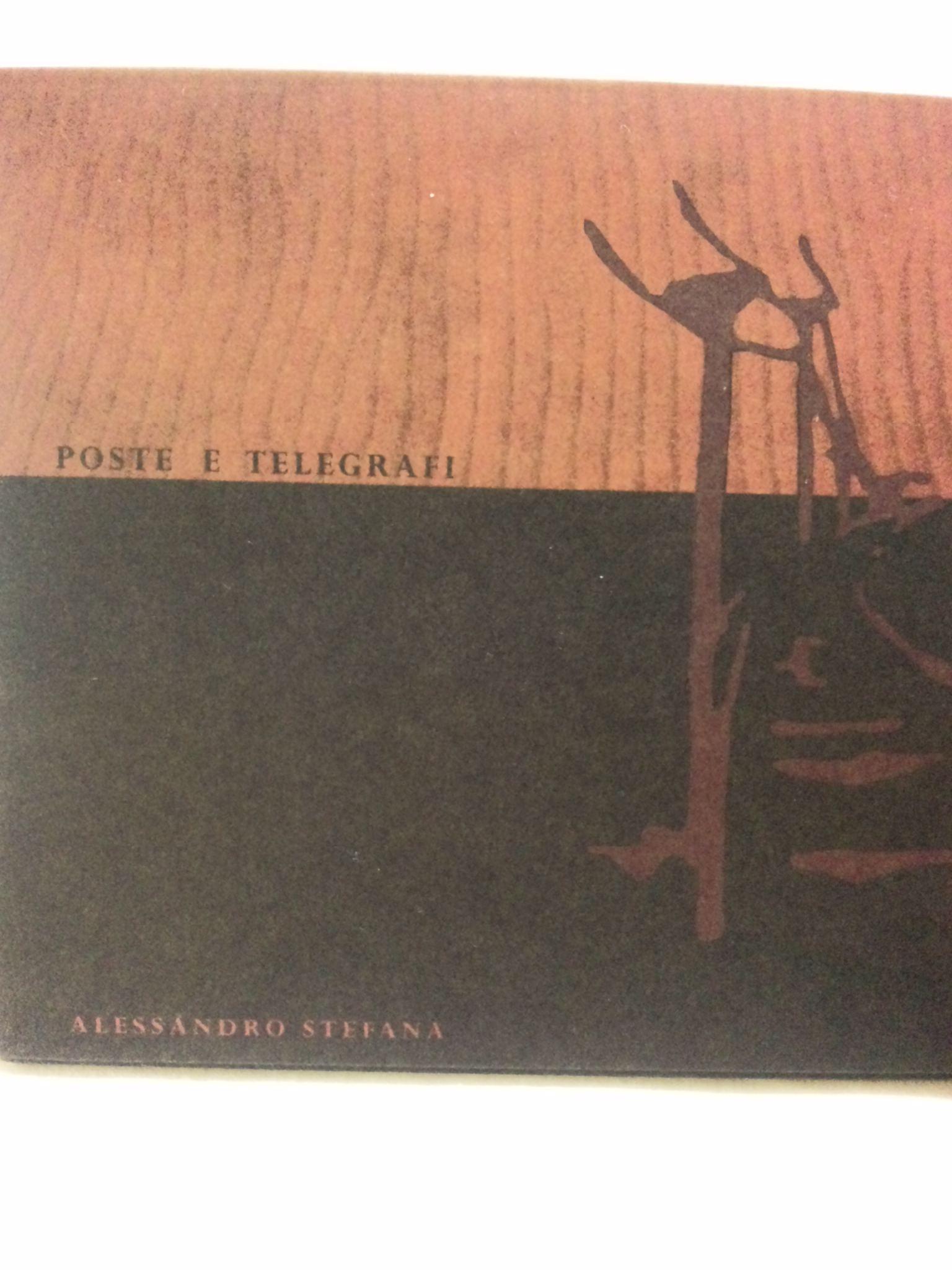 ALESSANDRO STEFANA;POST E TELEGRFI