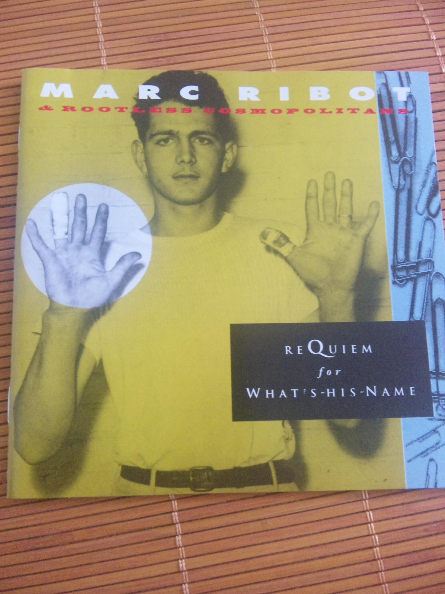 MARC RIBOT;REQUIEM FOR WHAT'S HIS NAME
