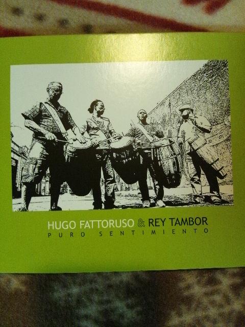 Hugo fattoruso & Rey Tambor