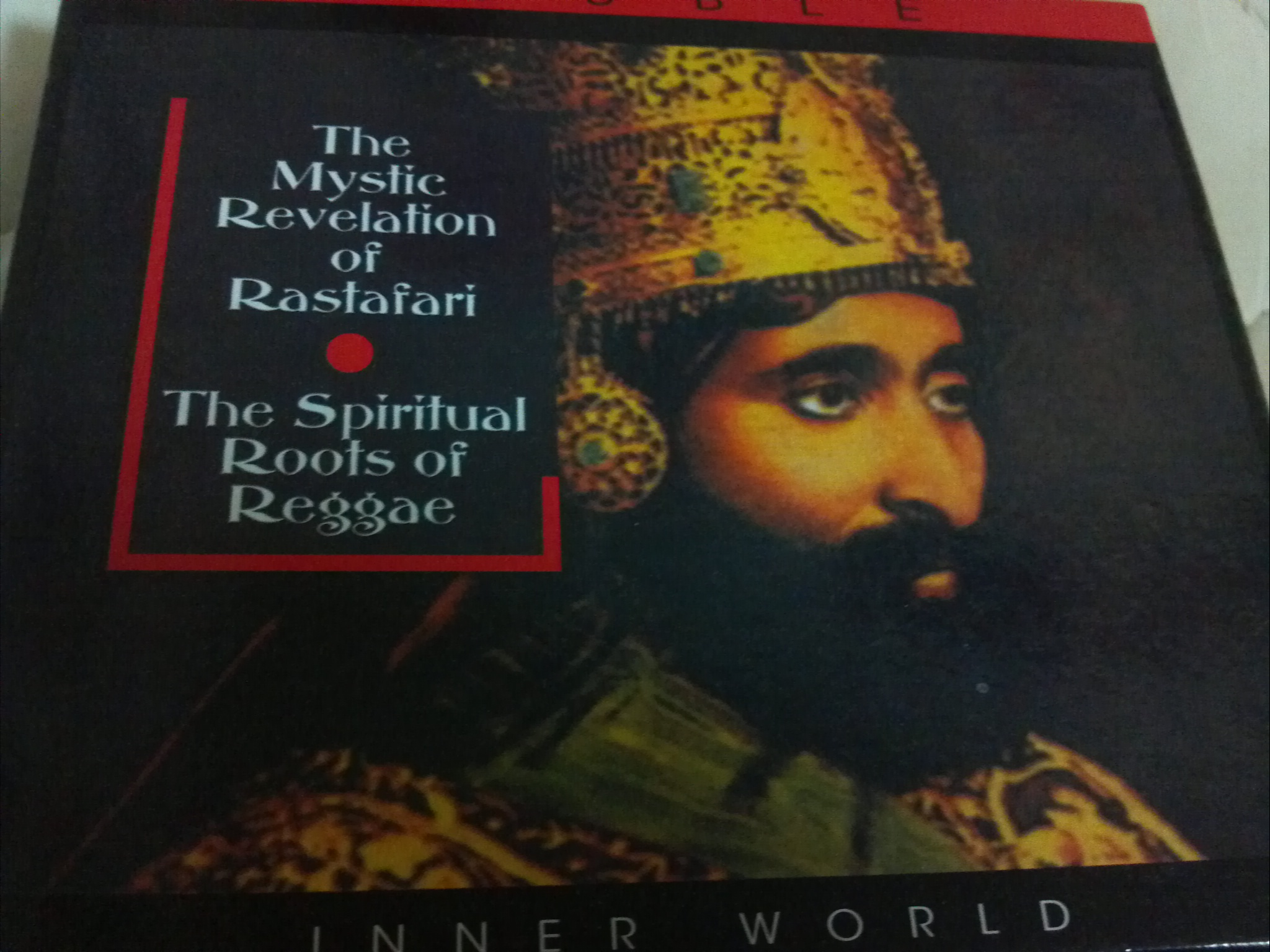 The  MysticRevelation of Rastafari