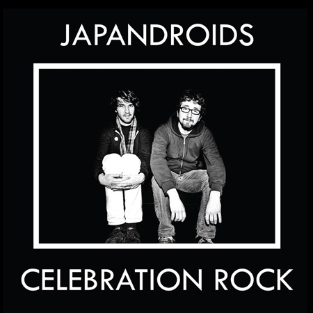 JAPANDROIDS / CELEBRATION ROCK