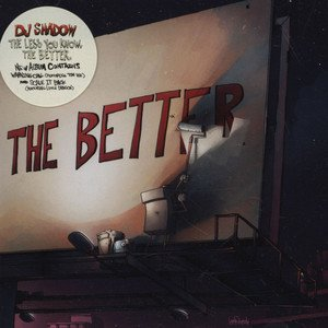 DJ shadow / the less you khow.the better