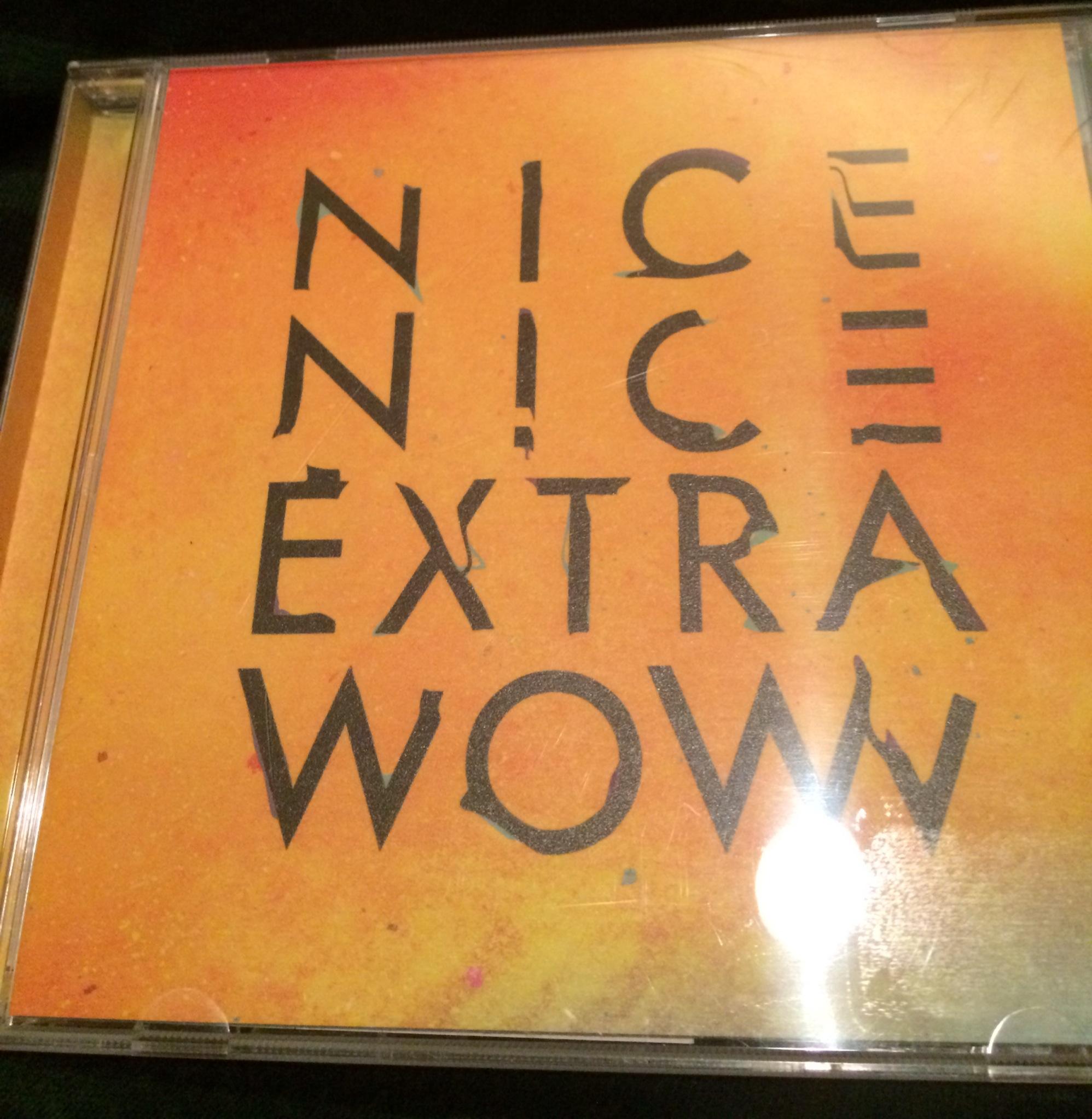 NICE NICE / extra wow